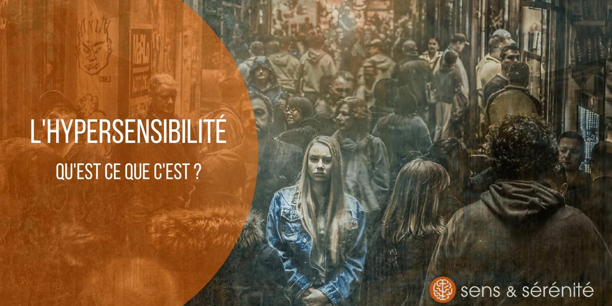 hypersensibilité, définition et caractéristiques