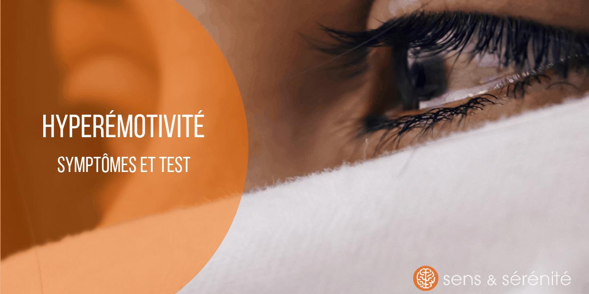 Hypermotivité _ symptôme et test